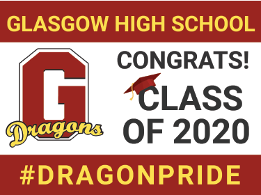 Glasgow High School - Congrats Class of 2020 - #DragonPride