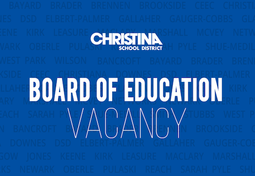 Christina School District Board of Education Vacancy