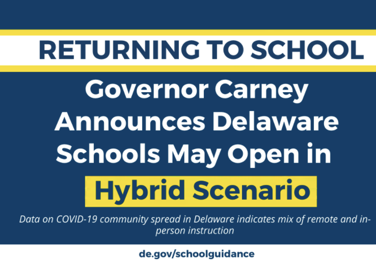 Governor Carney Announces Delaware Schools May Open in Hybrid Scenario