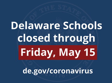 Governor Carney Closes Delaware Schools Through May 15