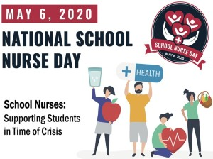 May 6, 2020 - National School Nurse Day
