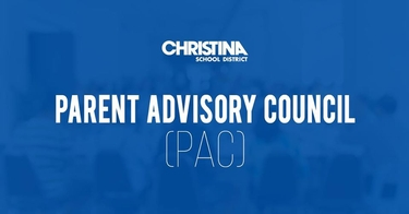 Christina School District - Parent Advisory Council Meeting