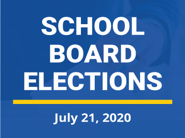 School Board Elections - July 21, 2020