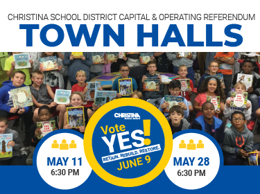 Christina School District - Capital & Operating Referendum - Town Hall