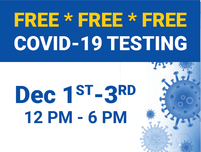 FREE COVID testing - Dec 1, 2 and 3