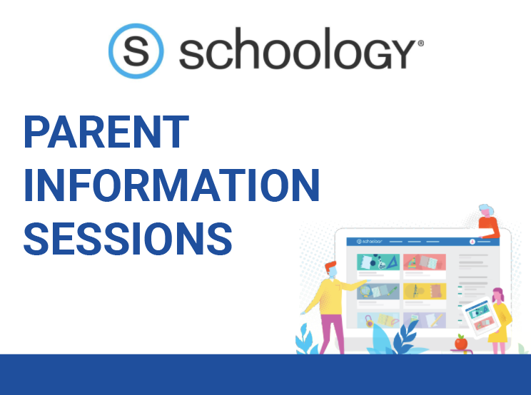 Schoology Parent Information Sessions, September 1-3