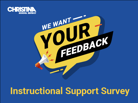 We want your feedback - instructional support survey