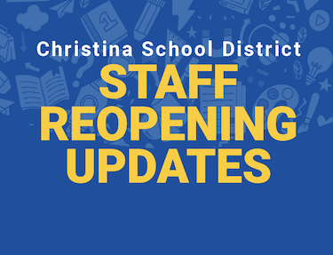 CSD Staff Reopening Updates in yellow text over a blue background