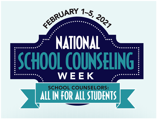 February 1-5, 2021 National School Counseling Week