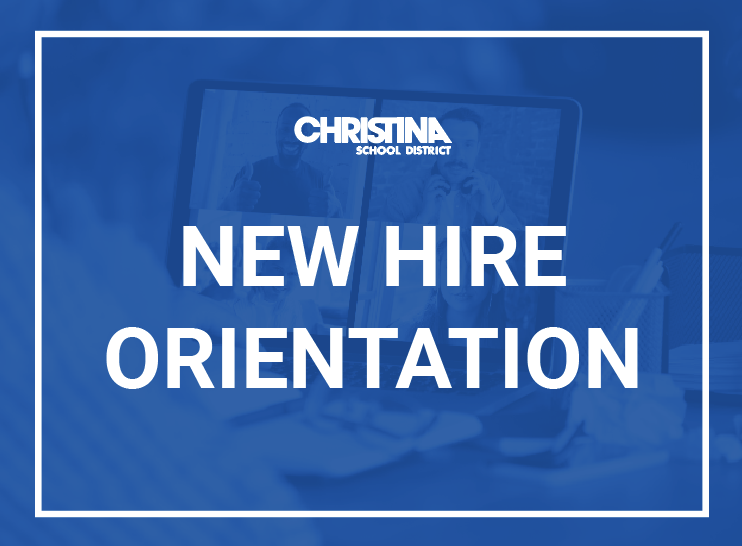 New Hire Orientation - Christina School District