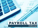 calculator with the text 'Payroll tax deferral'