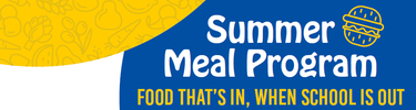 Summer Meals Program: Food that's in, when school is out