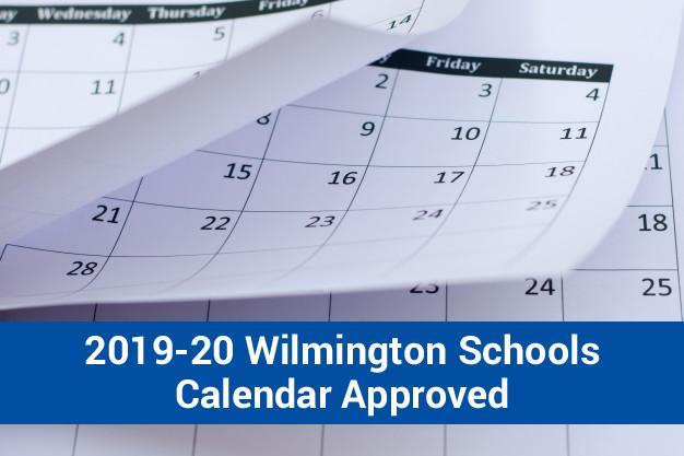 2019-20 Wilmington Schools Calendar Approved
