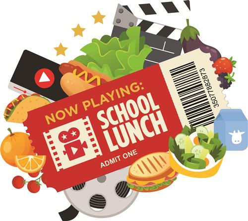 National School Lunch Week 2020 Logo - Collage of food with a ticket on top that says 'now playing: school lunch admit one'